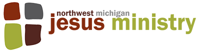 Northwest Michigan Jesus Ministry